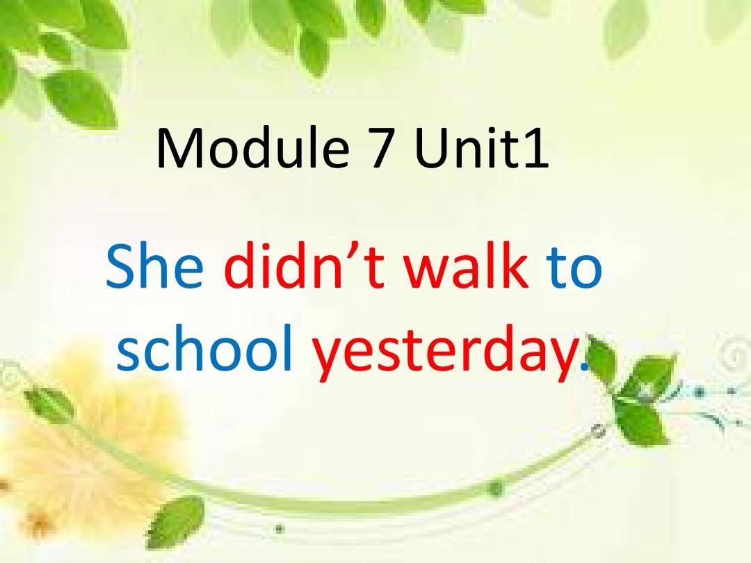 Unit 1 She didn't wal…PPT课件和教学内容概述的第1张ppt图片预览