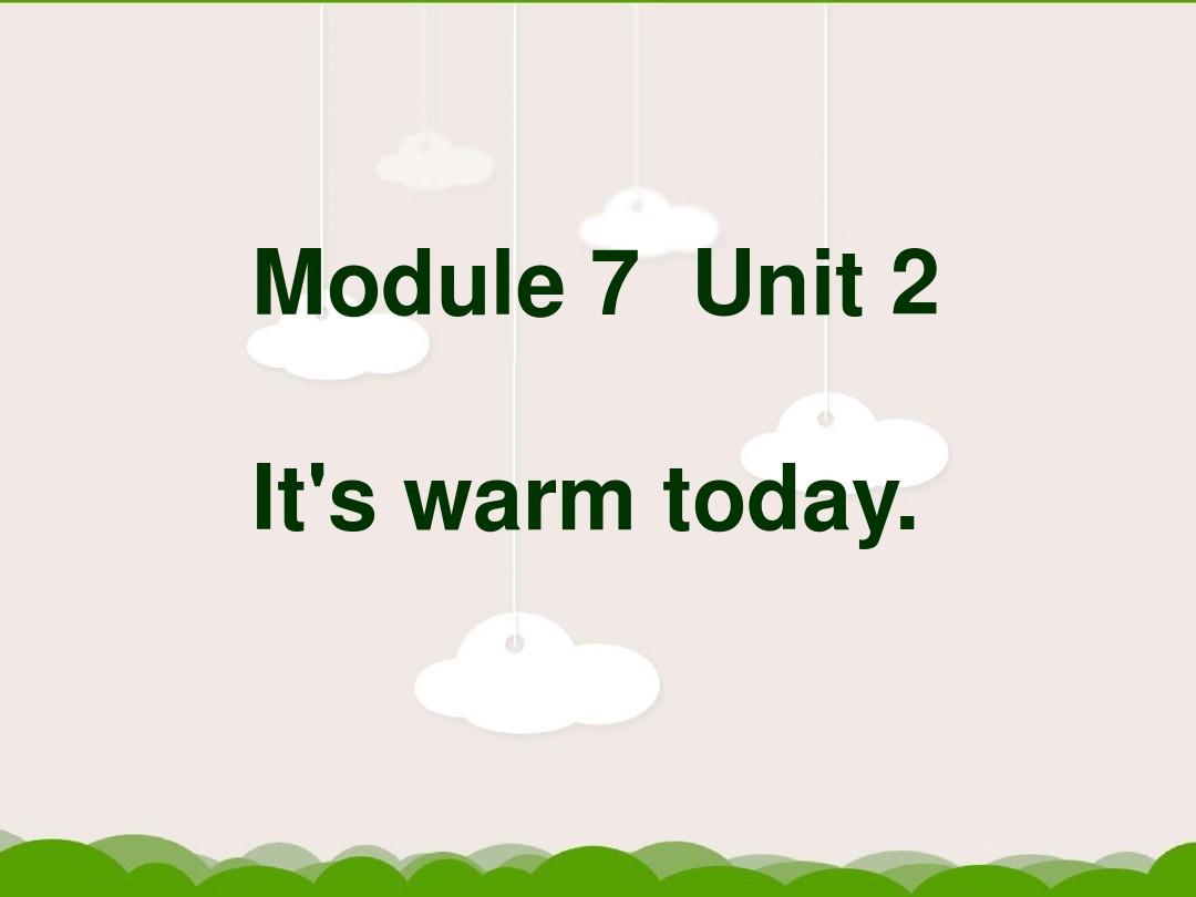 Unit 2 It's warm today.PPT課件和優質教案設計的第1張ppt圖片預覽
